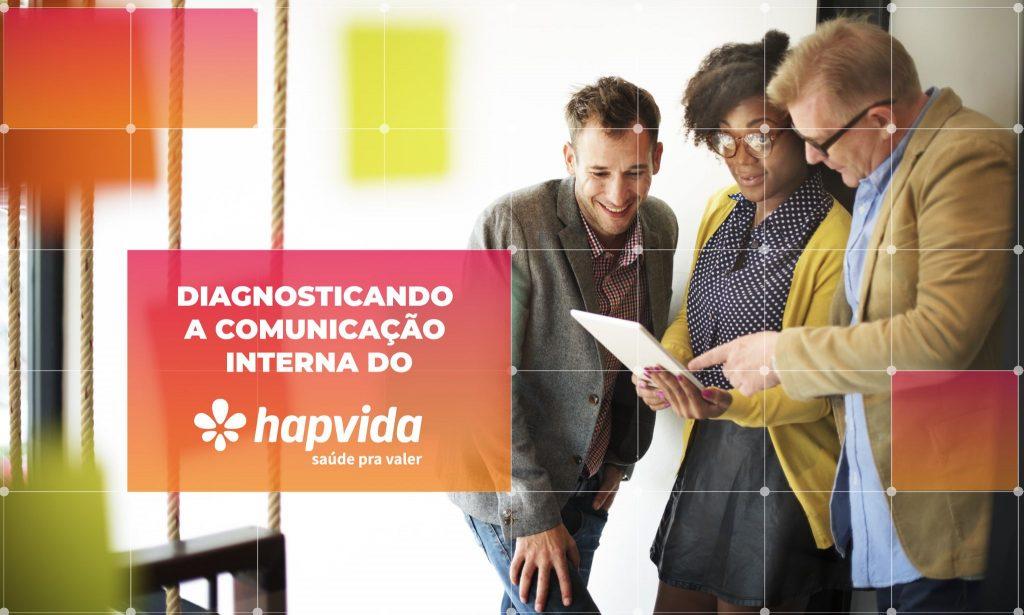 Diagnóstico de Comunicação e Cultura Organizacional no Hapvida